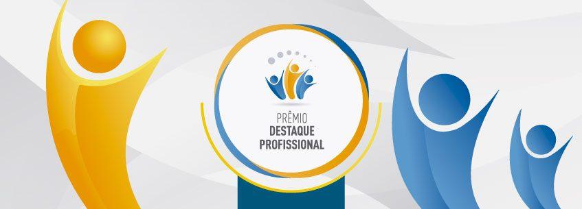 Imagem ilustrativa para Prêmio Destaque Profissional