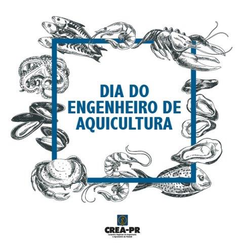14/07 Dia do Engenheiro de Aquicultura