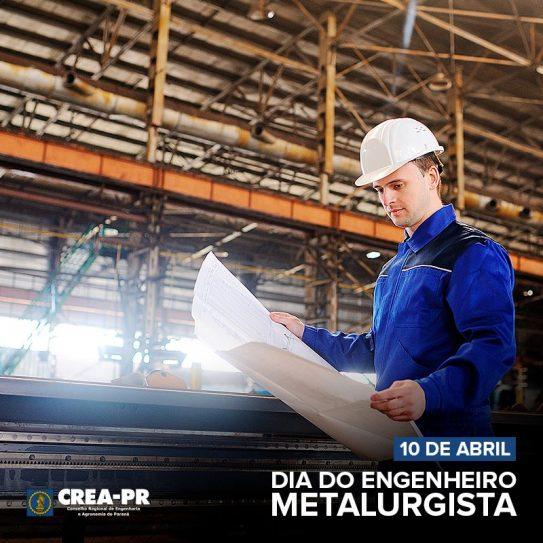 10/04 Dia do Engenheiro Metalurgista