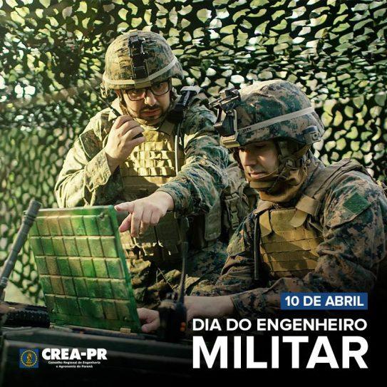 10/04 Dia do Engenheiro Militar