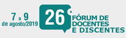 26º Fórum de Docentes e Discentes